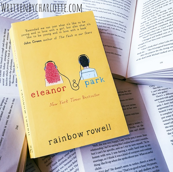 books that made me a reader, fave reads, written by charlotte, eleanor and park, rainbow rowell, book bloggers