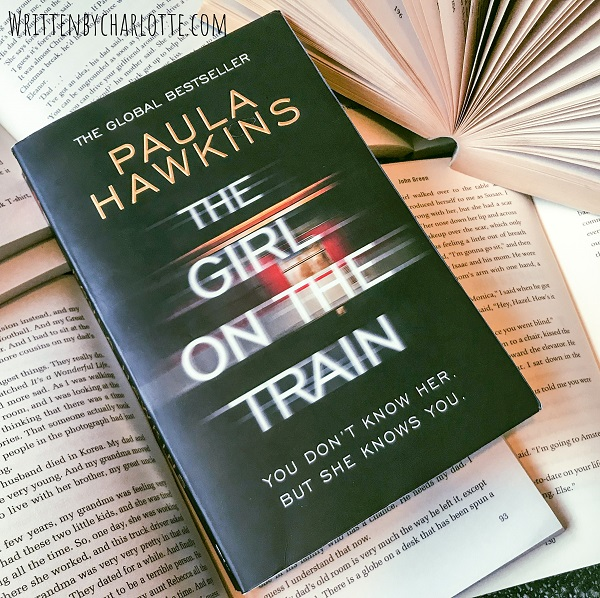 books that made me a reader, fave reads, books bloggers, written by charlotte, the girl on the train, paula hawkins