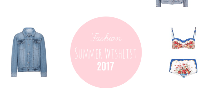 Fashion Summer Wishlist