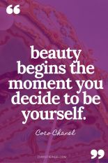 """Image of the quote """"Beauty begins the moment you decide to be yourself,"""" by Coco Chanel."""