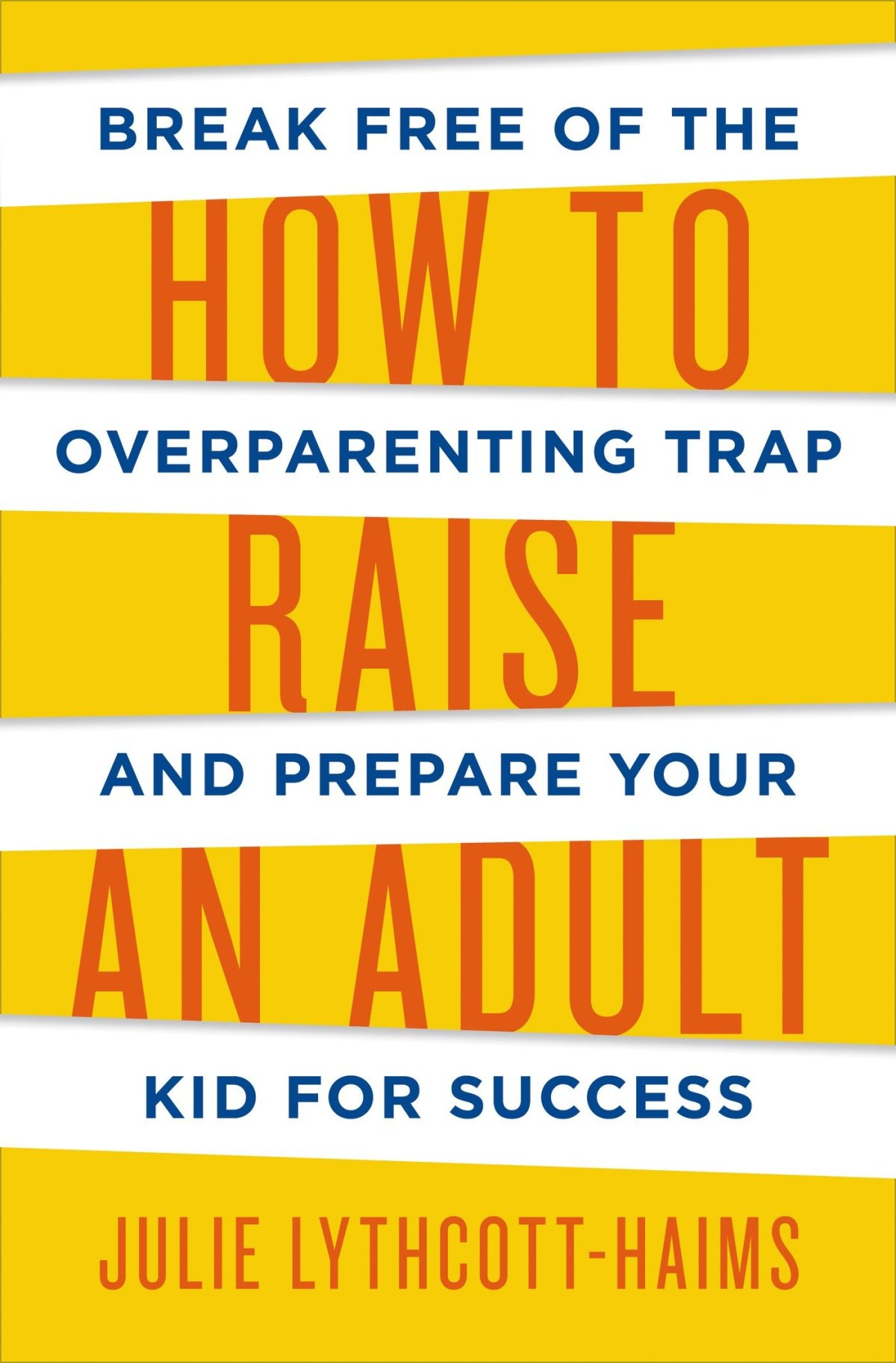 Review: How to Raise an Adult