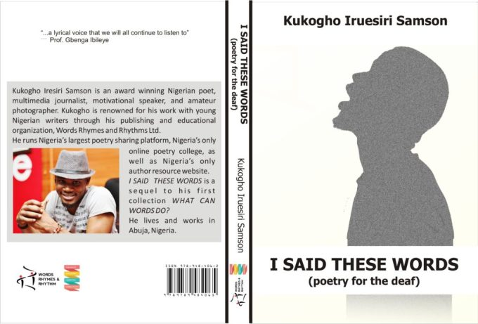 I SAID THESE WORDS by Kukogho Iruesiri Samson