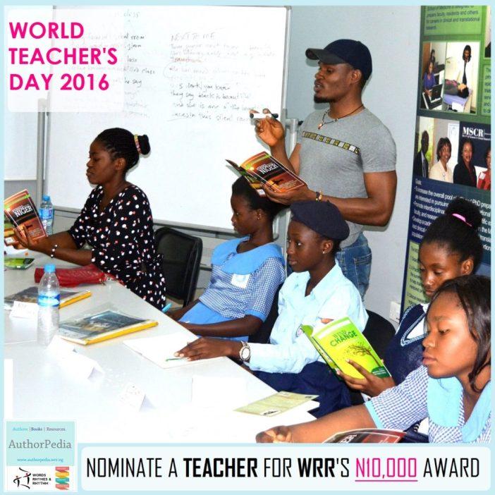 WORLD TEACHERS' DAY 2016: NOMINATE A NIGERIAN TEACHER FOR WRR'S N10,000 AWARD