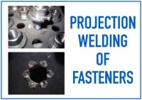 Projection Welding of Fasteners | Weld Systems Integrators