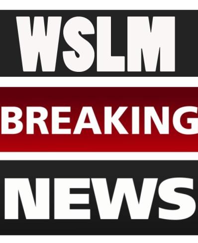 WSLM BREAKING NEWS