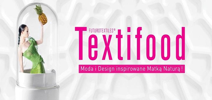 Wystawa Textifood : Moda i Design inspirowane Matką Naturą