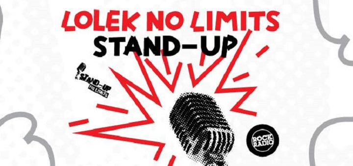LOLEK NO LIMITS! Czyli STAND–UP w Lolku!