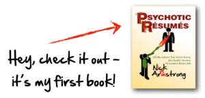 My First Book - Psychotic Resumes
