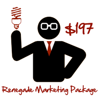 Renegade Marketing Package