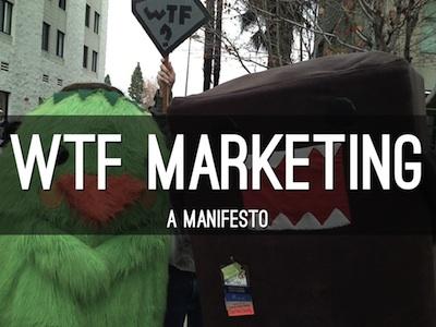 WTF Marketing Manifesto
