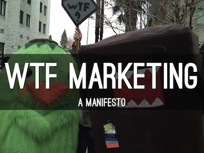 WTF Marketing Manifesto