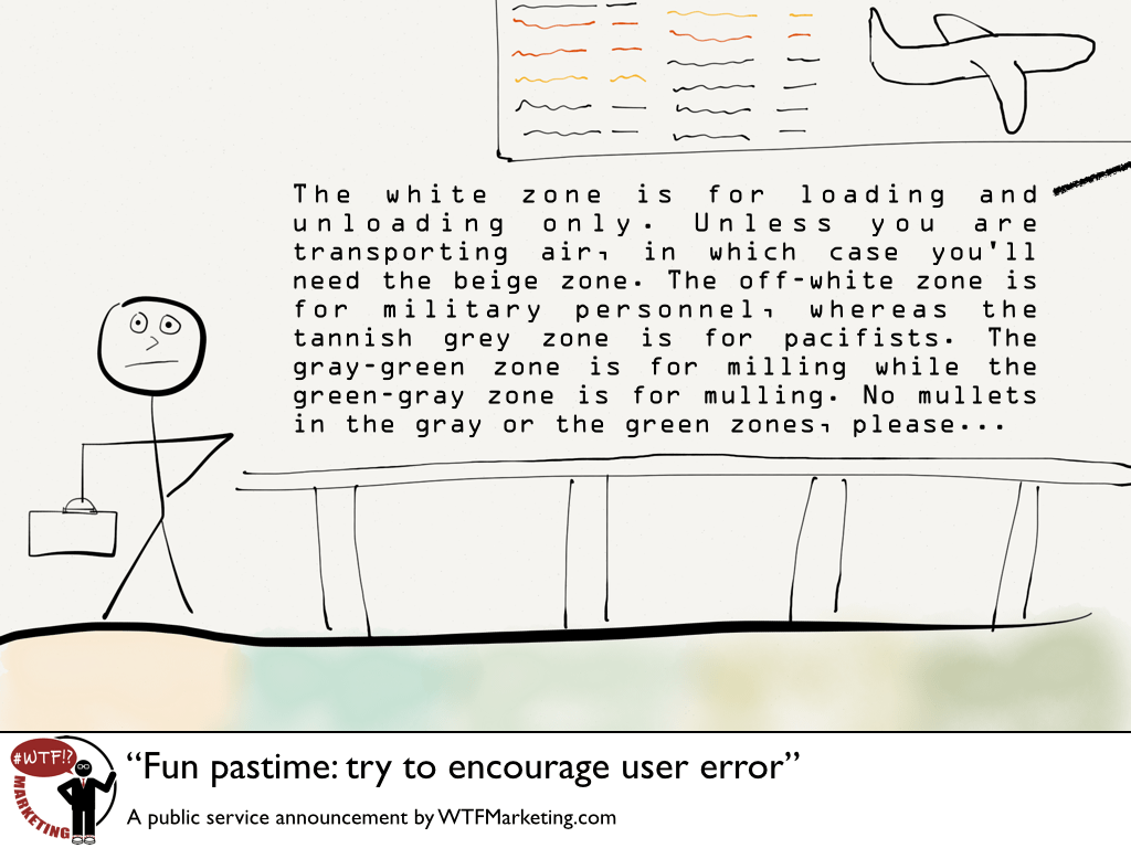 Fun Pastime: try to encourage user error