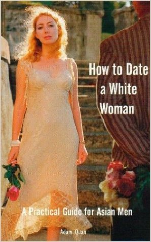 How to Date a White Woman