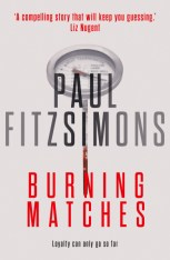 Literary Adaptation (Words To That Effect) paul-fitzsimons-burning-matches