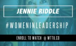 "Jennie Riddle w/ Melanie Tierce | ""Women In Leadership"" 8-17-17"