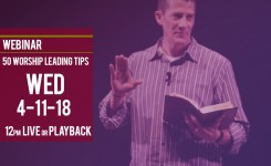 """50 Worship Leading Tips"" 