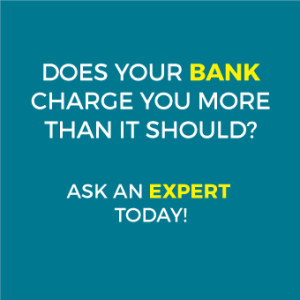 Does your Bank charge you more than it should?