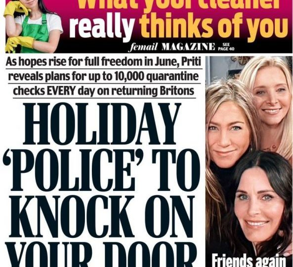 The Daily Mail - 'Holiday police' expect a knock on your door