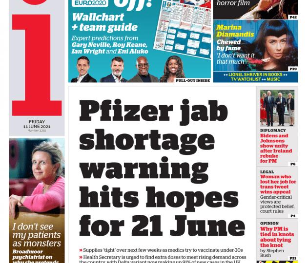 The I - Pfizer shortage hits 21 June hopes