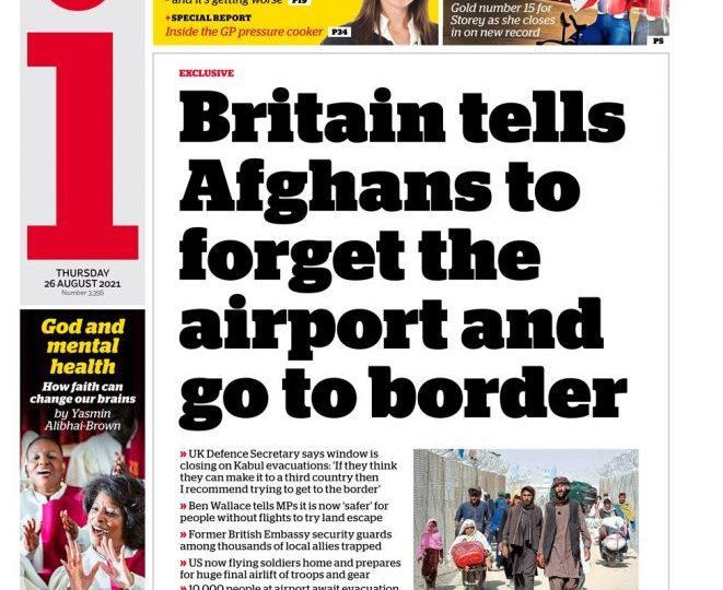 The i - 'Brits tell Afghans forget the airport and go to border'