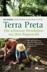 Terra Preta - Die schwarze Revolution aus dem Regenwald