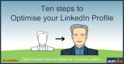 LinkedIn Profile Ten Steps by Wurlwind Mark Stonham
