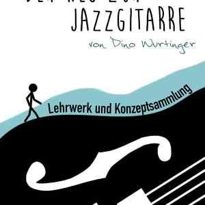 Lehrwerk – Der Weg zur Jazzgitarre