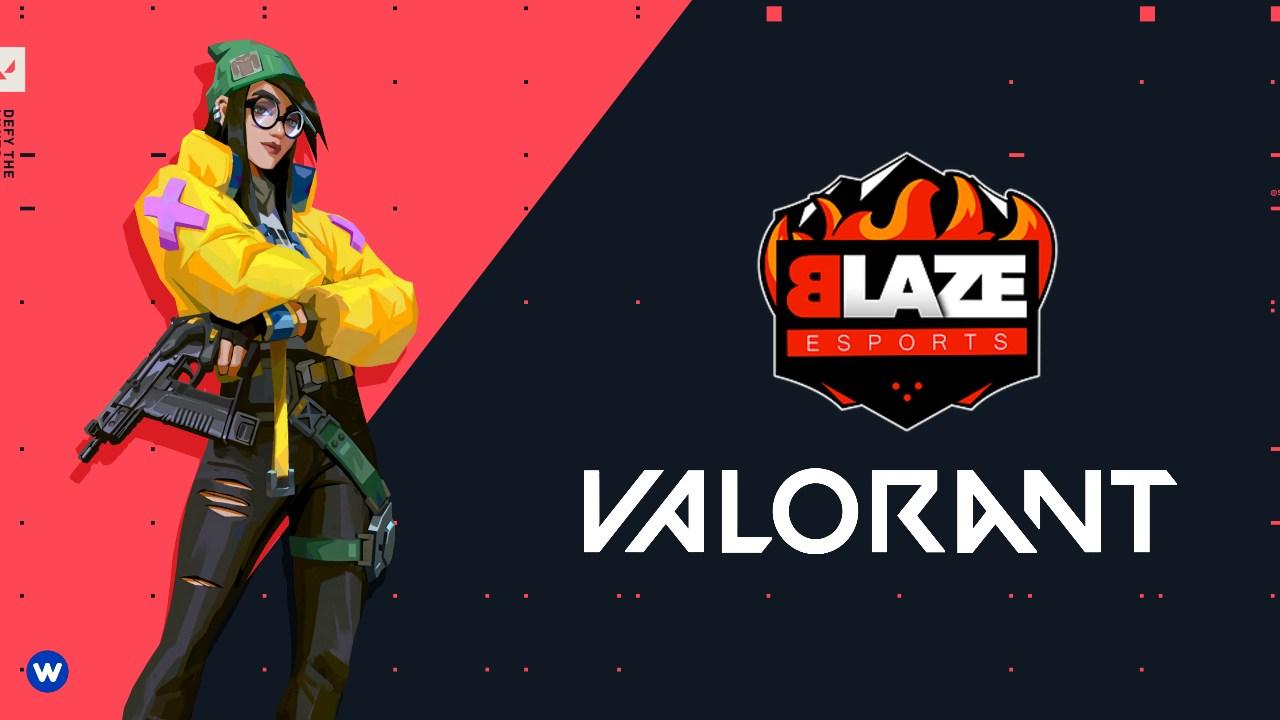 Blaze Esports VALORANT Kadrosu