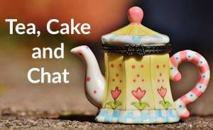 Tea, Cake and Chat