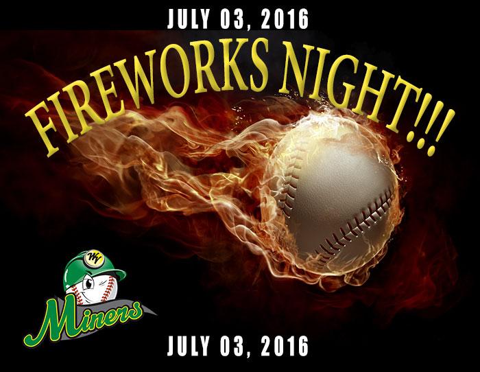 07/03: Fireworks Night!