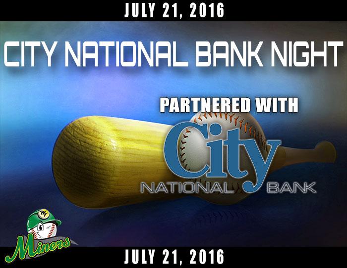07/21: City National Bank Night
