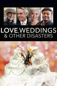 Amor Bodas y Otros Desastres