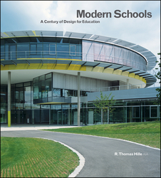 Modern Schools A Century of Design for Education