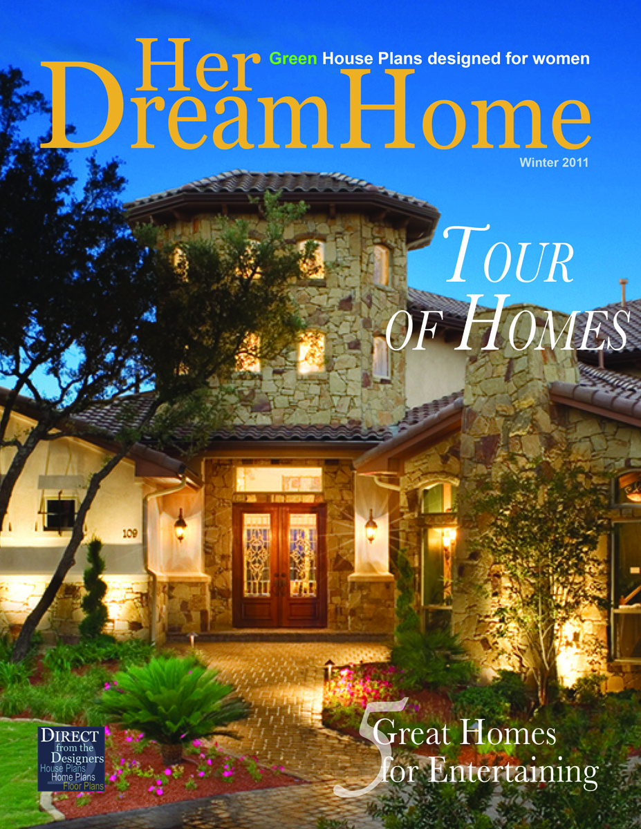 Tour of Homes Latest Issue of Her Dream Home Magazine from Direct from the Designers Features
