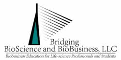 Bridging BioScience and BioBusiness, LLC, Launches First