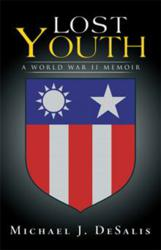 Lost Youth by Michael J. DeSalis available at Xlibris Bookstore