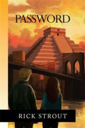 Password By Rick Strout available at Xlibris Bookstore