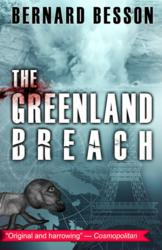 The Greenland Breach, a gripping global warming spy thriller
