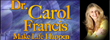 Dr. Carol Francis on Brainspeak Network Today Joining Host of A Walk on the Woo Side