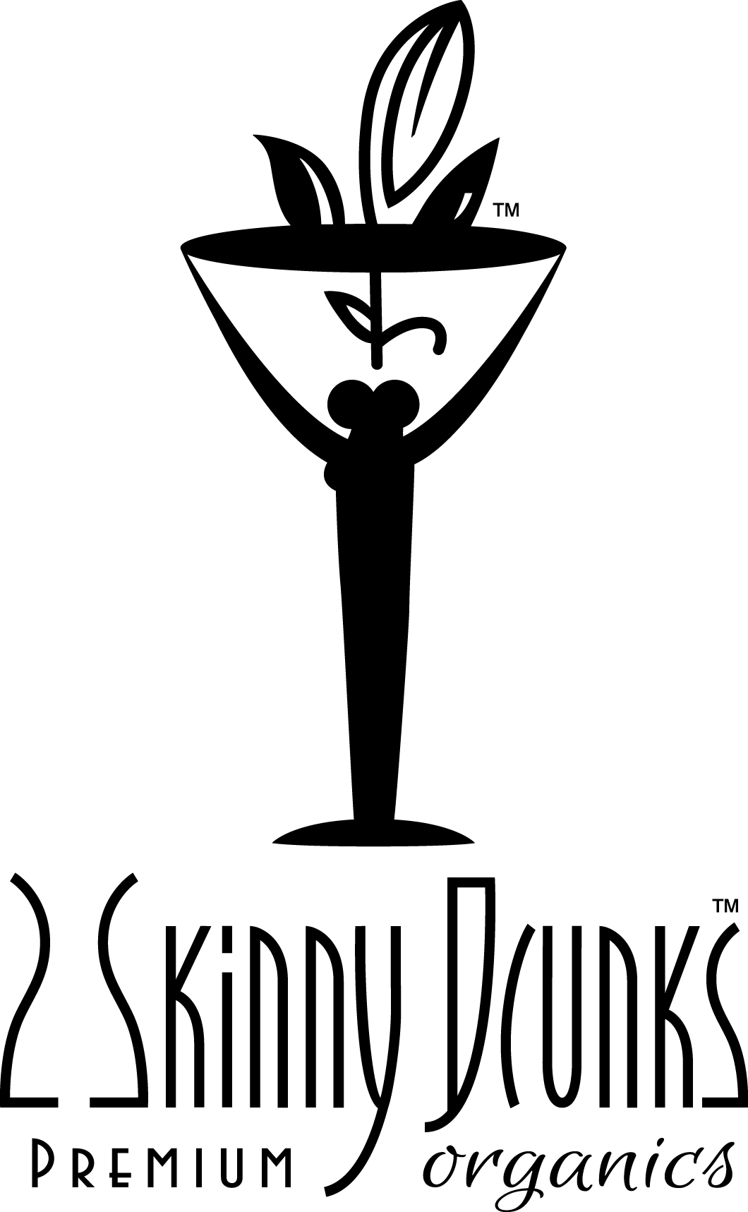 2 Skinny Drunks Premium Organics, North America's finest