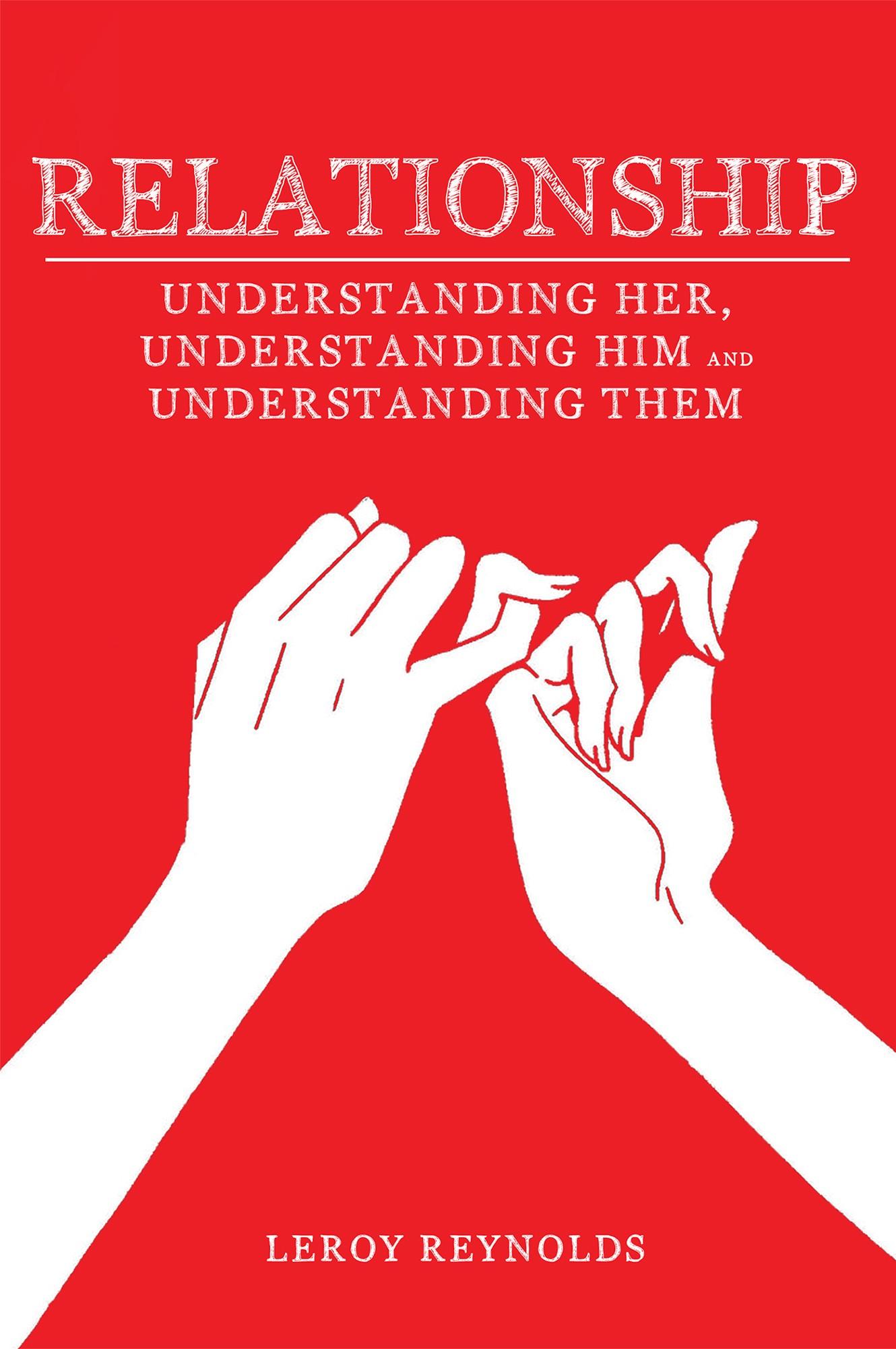Leroy Reynolds book Relationship Understanding Her the Wife Understanding Him the Husband
