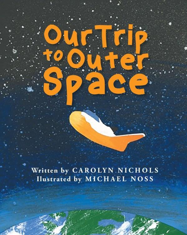 Carolyn Nichols Book Trip Outer Space