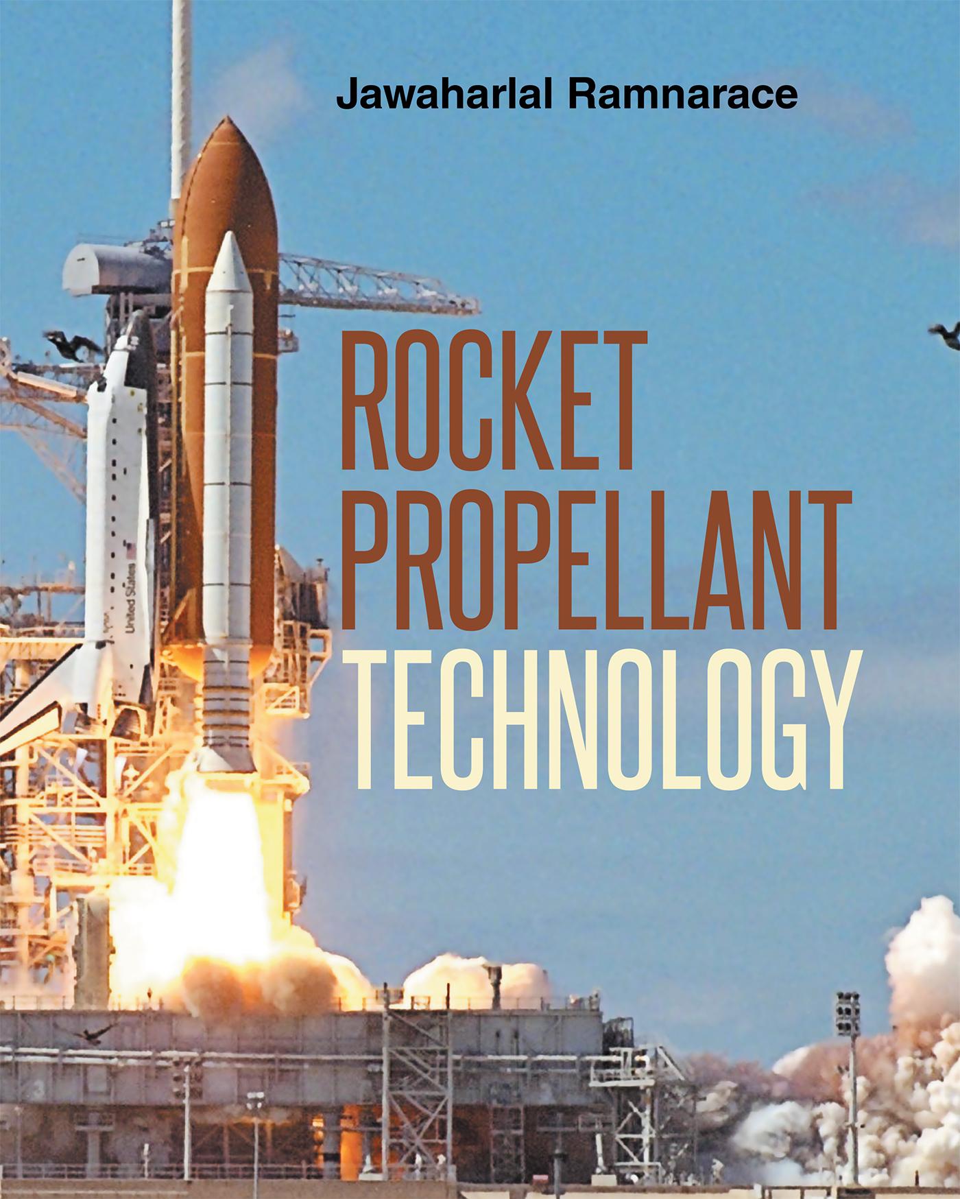 Jawaharlal Ram Ramnarace S New Book Rocket Propellant
