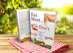 Eat Meat… Or Don't: Considering the Moral Arguments For and Against Eating Meat.