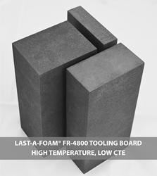 LAST-A-FOAM FR-4800 High Temp, Low CTE Tooling Board