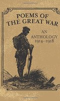 Poems of the Great War: An Anthology, 1914-1918