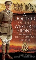 A Doctor on the Western Front: The Diaries of Henry Owens 1914-1918