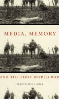 Media, Memory and the First World War