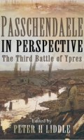 Passchendaele in Perspective: The Third Battle of Ypres