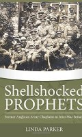 Shellshocked Prophets: Former Anglican Army Chaplains in Inter-War Britain